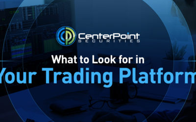 What To Look For In Your Trading Platform