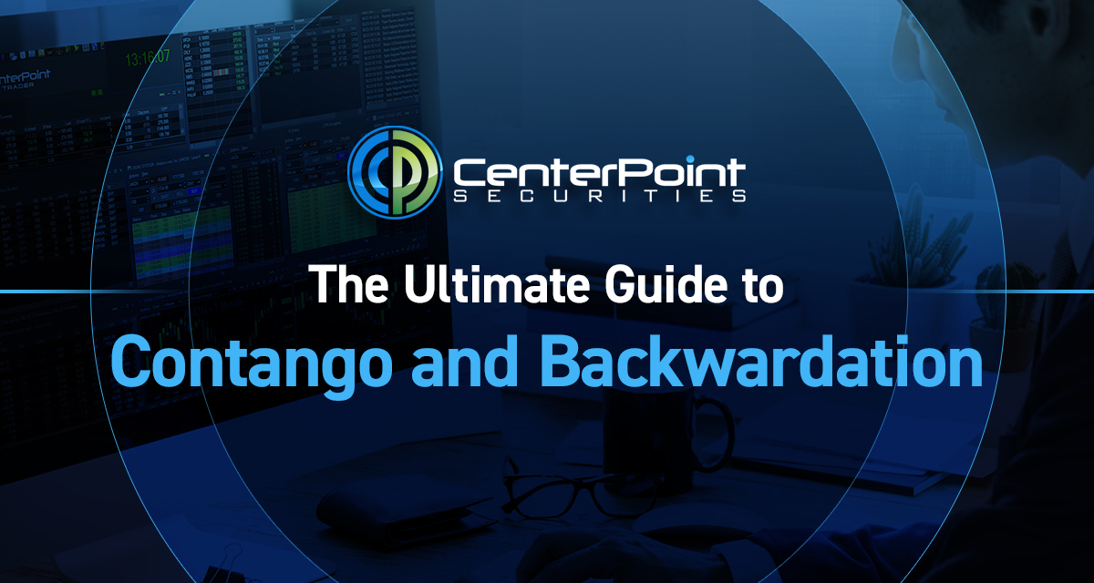 The Ultimate Guide To Contango And Backwardation