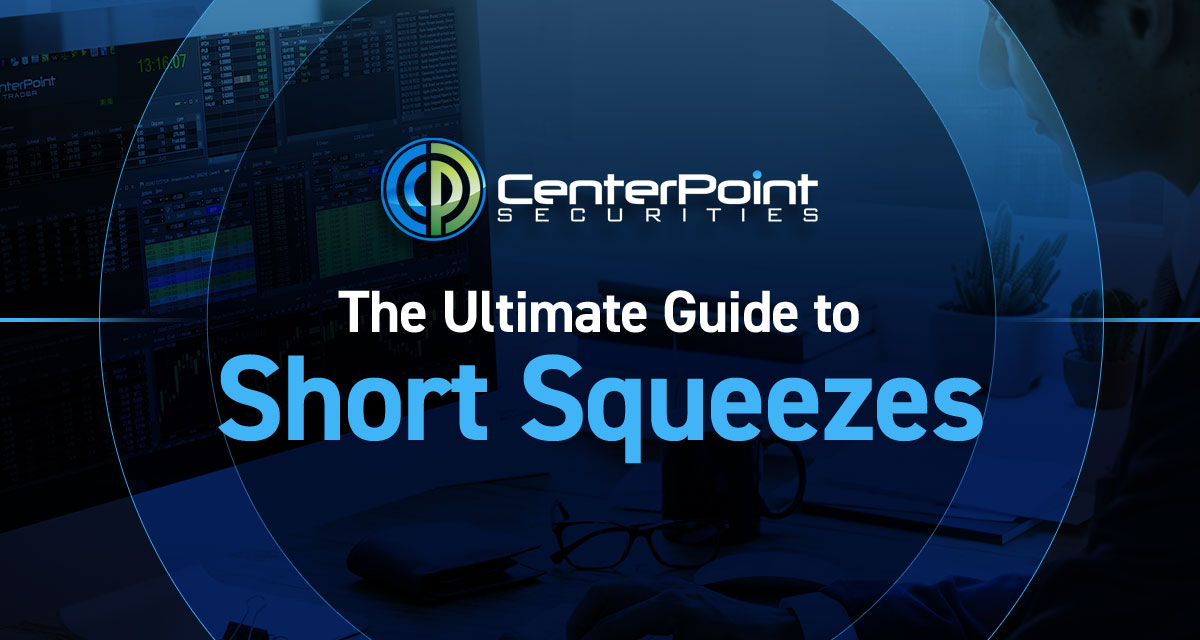 The Ultimate Guide To Short Squeezes