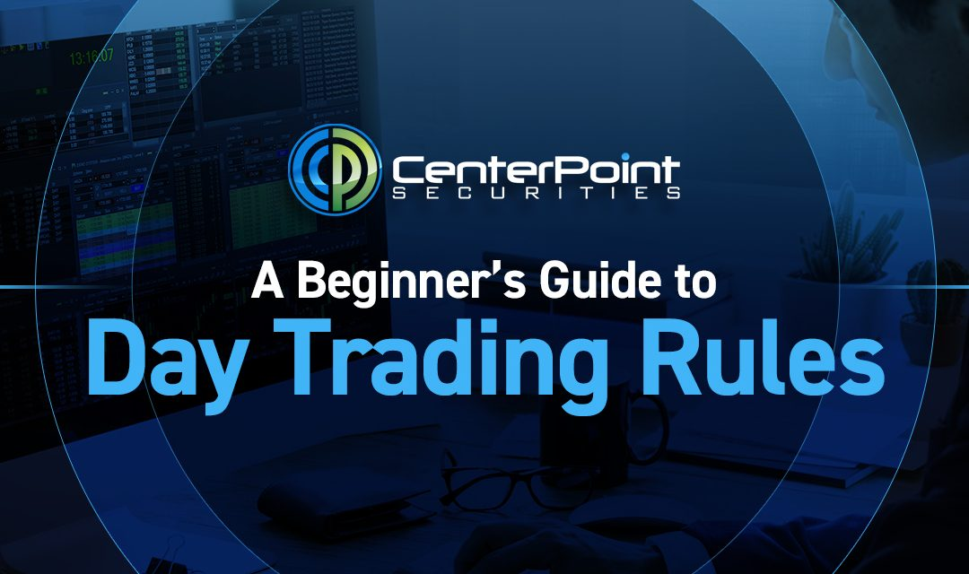Day Trading Rules: A Beginner's Guide