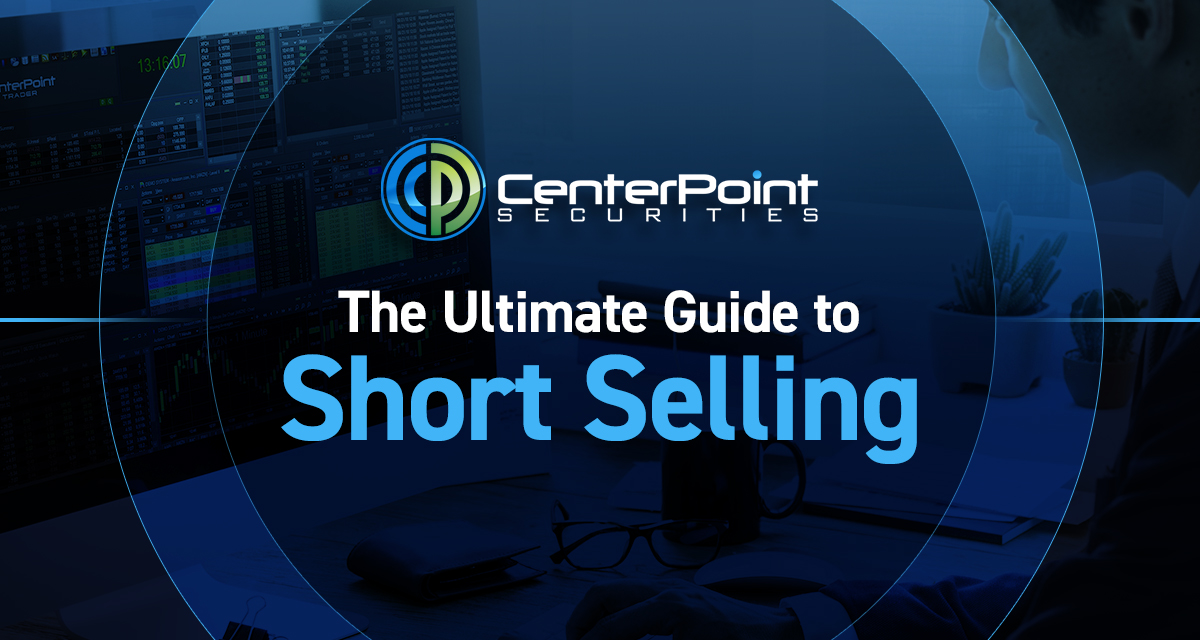 The Ultimate Guide To Short Selling