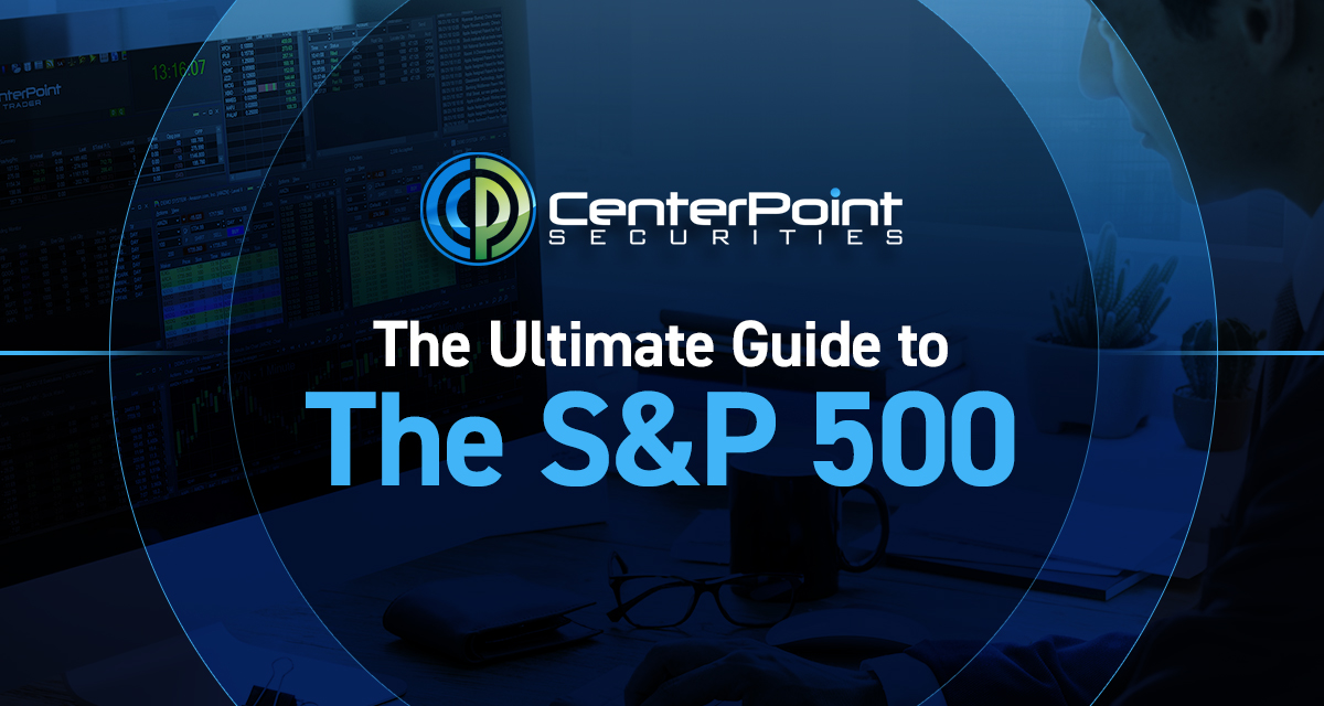 The Ultimate Guide To The S&P 500
