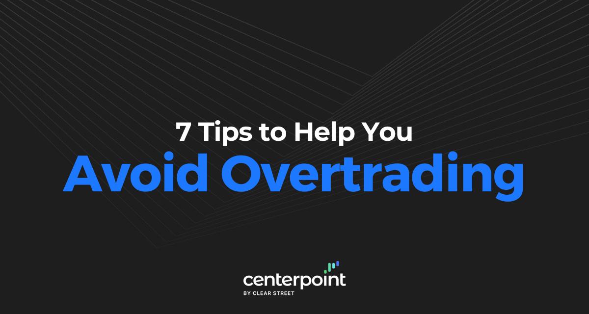 Avoid Overtrading
