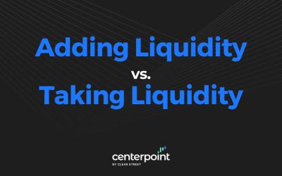 Adding Liquidity vs. Taking Liquidity