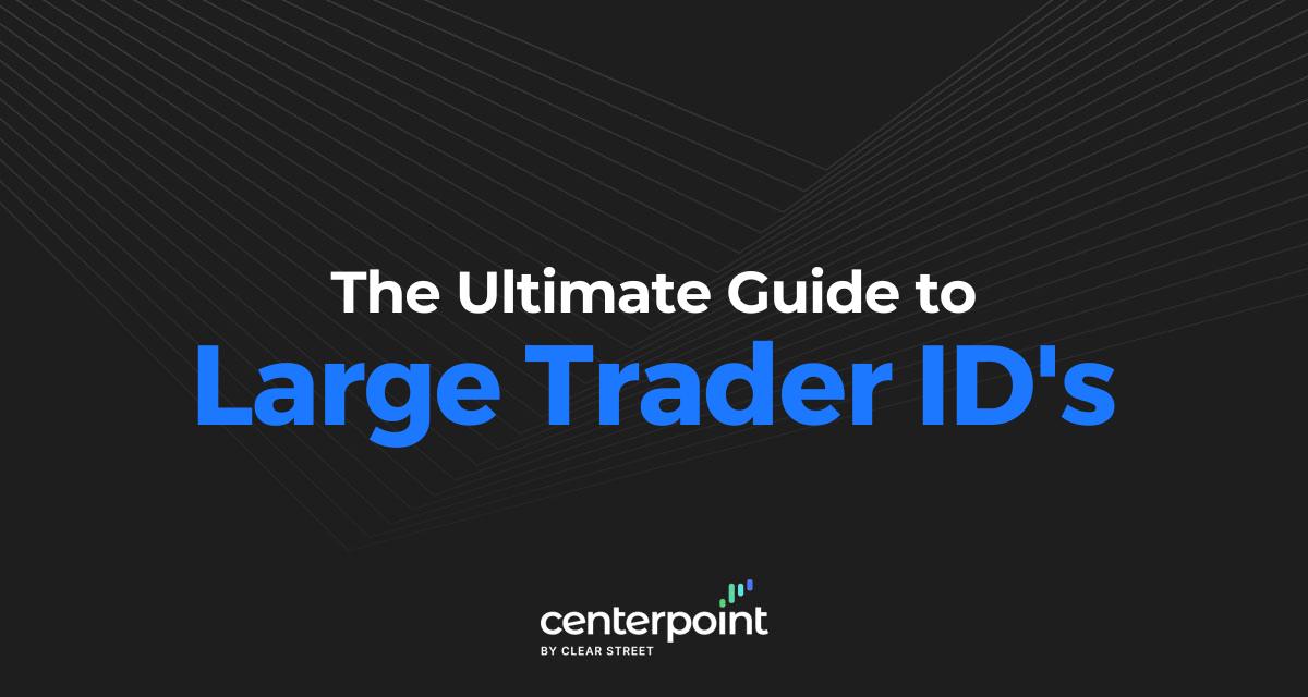 Large Trader IDs