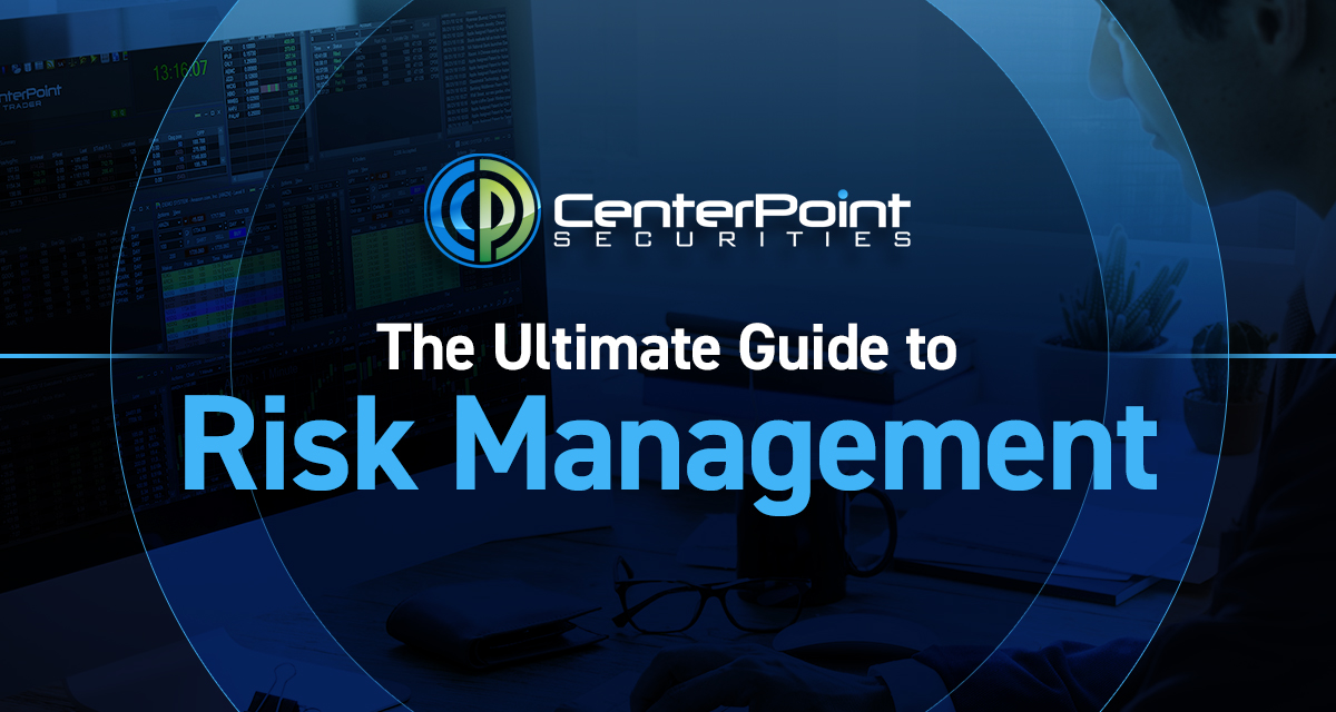 The Ultimate Guide to Risk Management